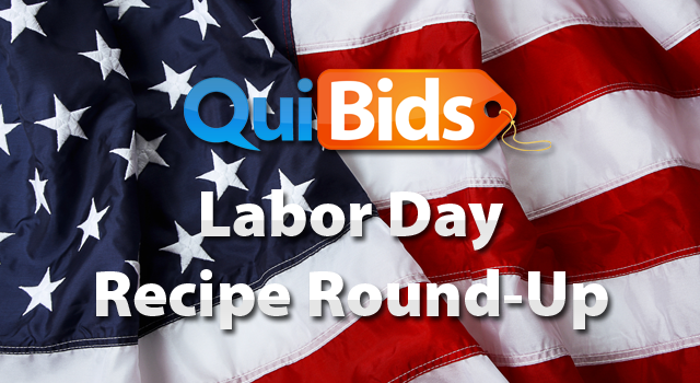 QuiBids Labor Day Recipe Round-Up