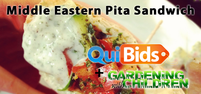 QuiBids and Gardening with Children Present the Middle Eastern Pita Sandwich