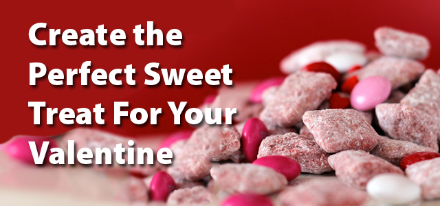 Create the Perfect Sweet Treat For Your Valentine