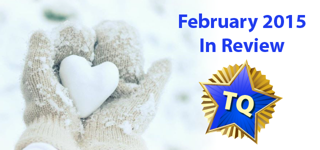 February 2015 - A Month in Review