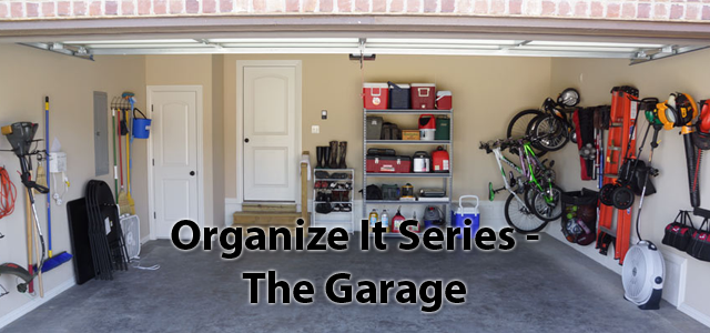 Organize It Series - The Garage
