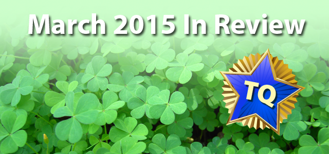 March 2015 - A Month in Review