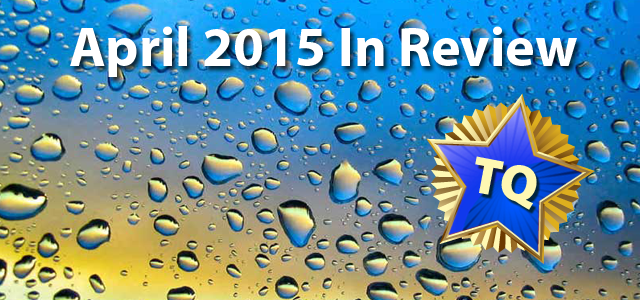 April 2015 - A Month in Review