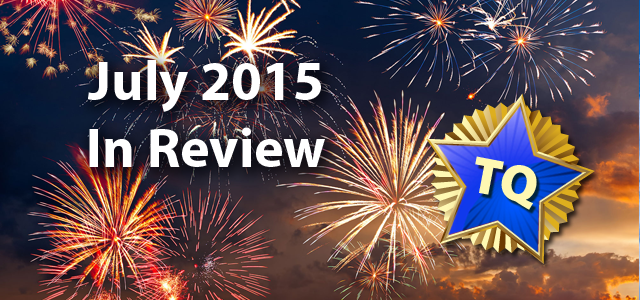 July 2015 - A Month in Review