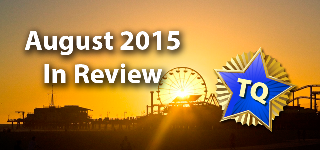 August 2015 In Review