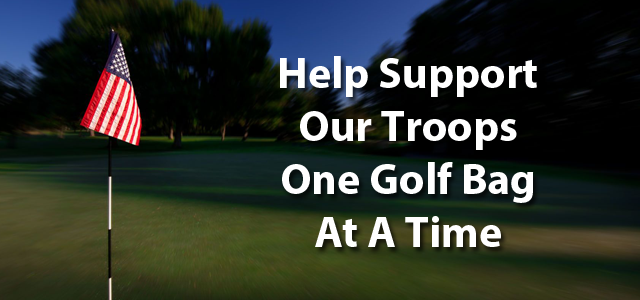 Help Support Our Troops One Golf Bag At A Time