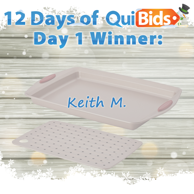 Day One Winner - 12 Days of QuiBids - Keith M.