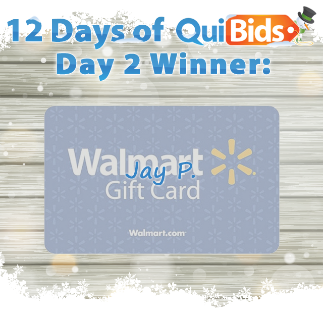 12 Days of QuiBids - Day 2 winner - Jay P.