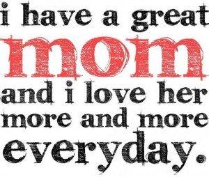 I Love You Mom Quotes Celebrate Mother's Day With These Loving Quotes For Mom. | QuiBids  I Love You Mom Quotes